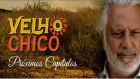 Resumo da novela VELHO CHICO