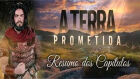 Resumo da novela A Terra Prometida