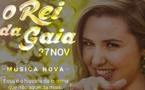 """Gloriadouradense Ana Karla lança nova música """"Rei da Gaia"""