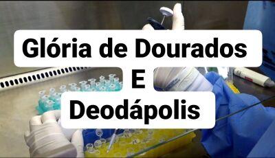 Deodápolis registra mais 02 casos confirmados 07 suspeitos, Glória de Dourados mais 01 e 08 suspeito
