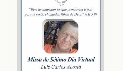Familia do saudoso Luiz Carlos convida para Missa 7º Dia Virtual em Fátima do Sul