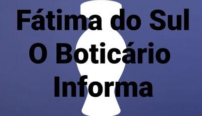 O Boticário informa: por motivo de LUTO estará abrindo às 10h na manhã desta sexta em Fátima do Sul