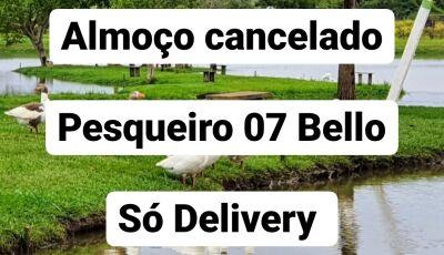 DECRETO: Pesqueiro 07 Bello informa cancelamento de almoço, agora só Delivery em Vicentina