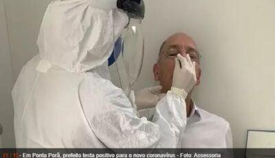 Prefeito de Ponta Porã testa positivo para o novo coronavírus