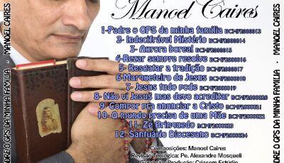 No mês das Vocações, Manoel Caires lança seu 2º CD: Padre o GPS da minha família