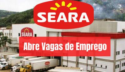 Seara fará seletiva nesta sexta, dia (02), para contratação de trabalhadores em Fátima do Sul