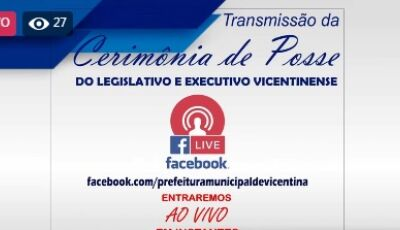 Assista AO VIVO a Posse dos Eleitos no município de Vicentina