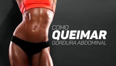 Confira as 06 dicas para perder gordura abdominal mais rápido