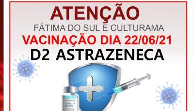 Fátima do Sul e Culturama vacina HOJE com a 2ª dose da AstraZeneca, veja se é seu mês de vacinar
