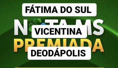 Fátima do Sul, Vicentina e Deodápolis tem ganhador do Nota MS Premiada, confere aí