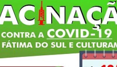 Sábado tem vacina Covid a partir de 35 anos, veja quem poderá vacinar em Culturama e Fátima do Sul