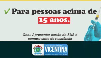 VACINA NO BRAÇO: Jovens de 15 anos acima serão vacinados nesta terça-feira em Vicentina