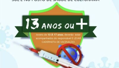 Tem 13 anos?; vacinação acontece nesta sexta em Culturama e Fátima do Sul