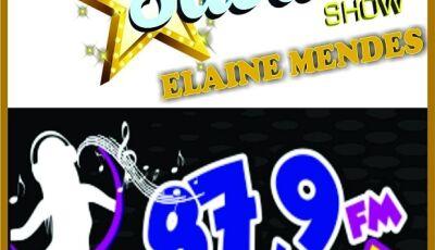 'Sábado Show' com Elaine Mendes reestréia neste sábado na Radio Menina de Vicentina