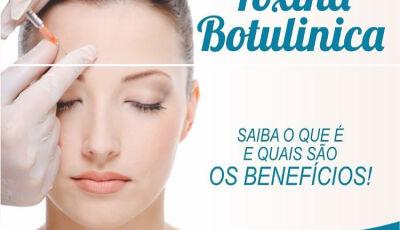 Toxina Botulínica: Saiba o que é e quais são os benefícios!