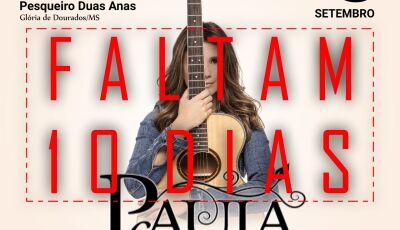 Faltam 10 dias, Paula Fernandes em contagem regressiva para o show em Glória de Dourados