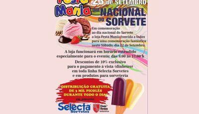 Festa Mania comemora o Dia Nacional do Sorvete com presentes para você