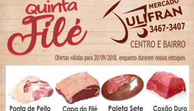 Venha aproveitar a QUINTA FILÉ no Mercado Julifran em Fátima do Sul