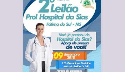 Vem ai o 2º Leilão em prol ao Hospital da SIAS de Fátima do Sul