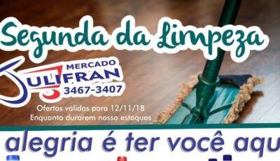 """""""Segunda da limpeza"""" é no mercado Julifran, CONFIRA AS OFERTAS em Fátima do Sul"""