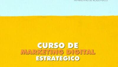 Inscrições abertas para o Curso de planejamento completo de Marketing Digital em Dourados
