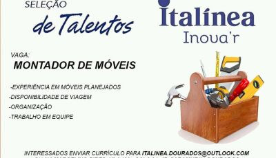 Oportunidade de Emprego! - Vaga para montador de móveis na Italínea de Dourados
