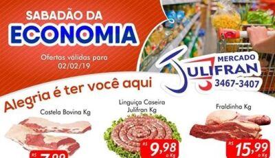 SABADÃO DA ECONOMIA no Mercado Julifran, confira as ofertas em FÁTIMA DO SUL