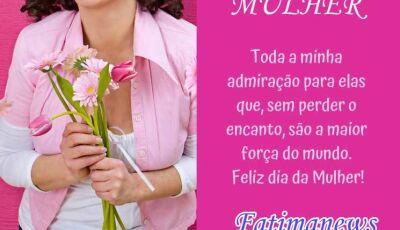 Fatima News deseja um Feliz dia para as Mulheres de Fátima do Sul e do mundo