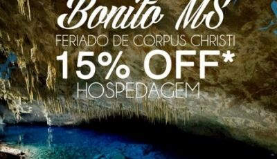 Águas de Bonito com pacote para o feriado de Corpus Christi com 15%, FAÇA SUA RESERVA