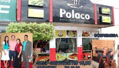 Até 30/06 Self Service à R$ 15,00 e marmitex à R$10,00 é no Polaco Restaurante de Fátima do Sul