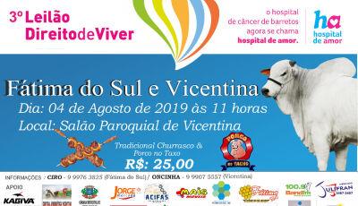 Fátima do Sul e Vicentina realizam Almoço e Leilão 'Direito de Viver' no dia 04 de agosto
