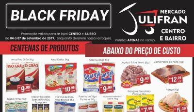 BLACK FRIDAY no Mercado Julifran começa com tudo abaixo do preço e vai até sábado em Fátima do Sul