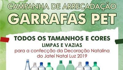 Prefeitura lança campanha para arrecadar garrafas Pet para utilizar na decoração de Natal em Jateí