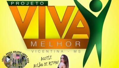 VICENTINA: Nesta sexta tem Projeto Viva Melhor com aula de Ritmos, apresentações culturais e bailão