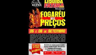 Quinta Feira e Sexta Feira, dias  de LIQUIDA FÁTIMA em Fátima do Sul