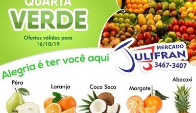 Hoje tem QUARTA VERDE no Mercado Julifran, Confira as OFERTAS em Fátima do Sul