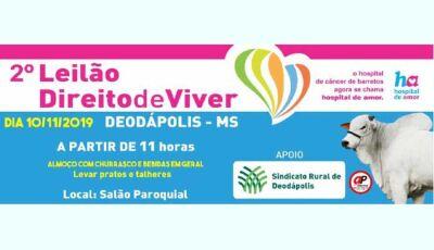 2º Leilão Direito de Viver será no dia 10 de novembro em Deodápolis