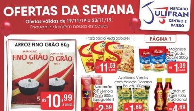 Confira as OFERTAS DA SEMANA que vão até sábado e concorra a muitos prêmios no Mercado Julifran