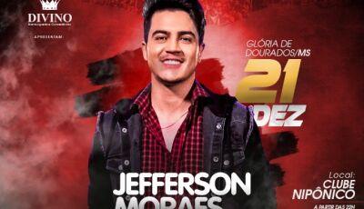 Glória de Dourados recebe HOJE o último show nacional do ano com o cantor Jefferson Moraes