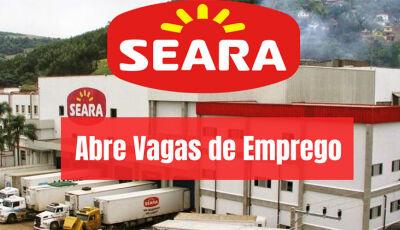 Seara realiza processo seletivo para Fátima do Sul e Culturama hoje