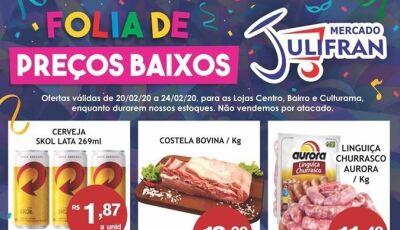Folia de Preços Baixos tem Skol a R$ 1,87, VEJA as promoções que vão até segunda no Mercado Julifran