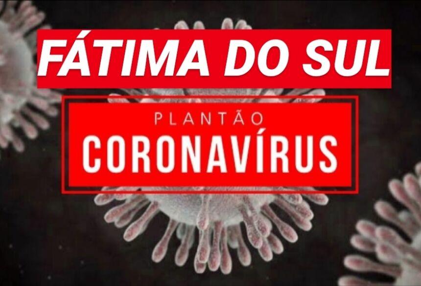 FÁTIMA DO SUL PLANTÃO COVID-19
