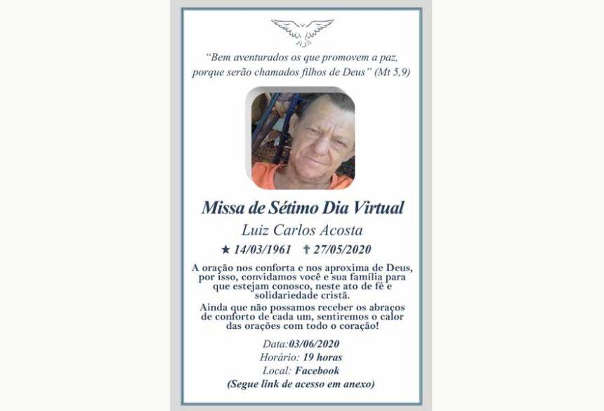 Missa Virtual de 7º Dia de Luiz Carlos Acosta