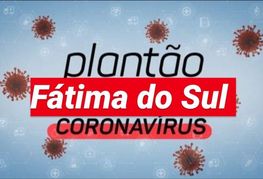 FÁTIMA DO SUL plantão coronavírus