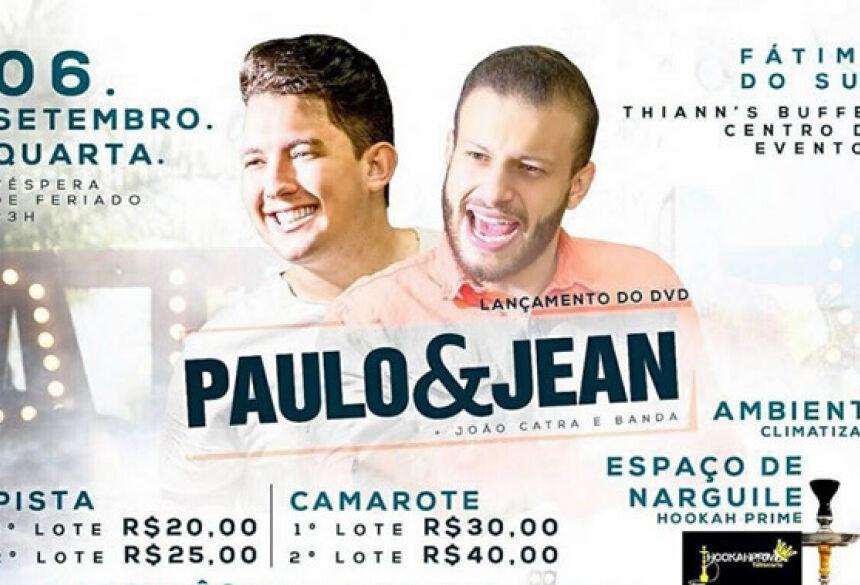 Paulo & Jean faz o lançamento do DVD nesta quarta-feira na Thiann's Buffet em Fátima do Sul
