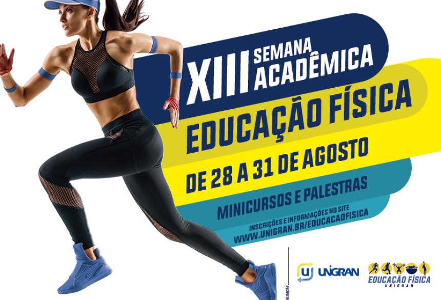 Semana Acadêmica de Educação Física da UNIGRAN contará com diversas palestras e workshops