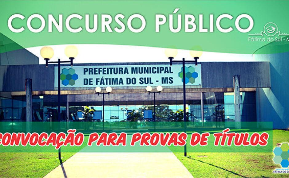 Aprovados em concurso da Prefeitura de Fátima do Sul são convocados para Provas de Títulos